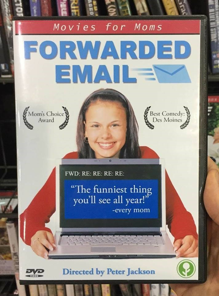 Funny meme about how moms forward emails.