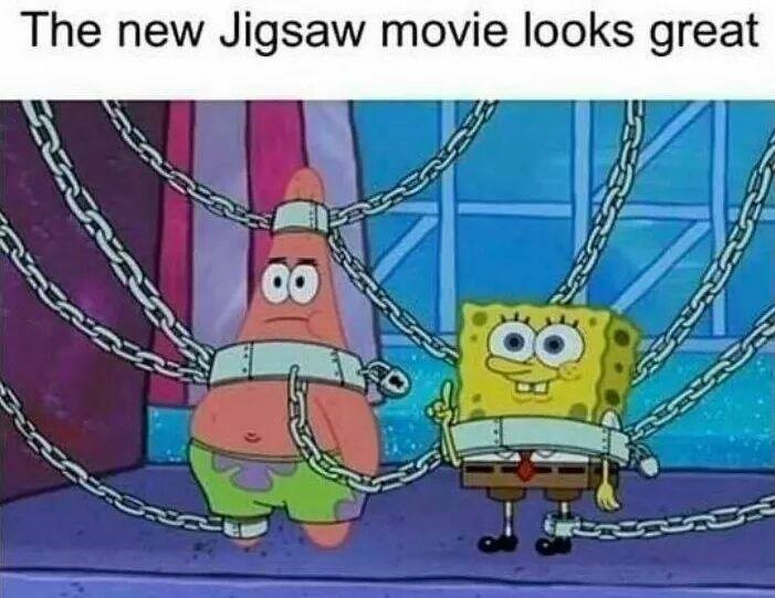 Funny meme about spongebob being the new jigsaw movie.