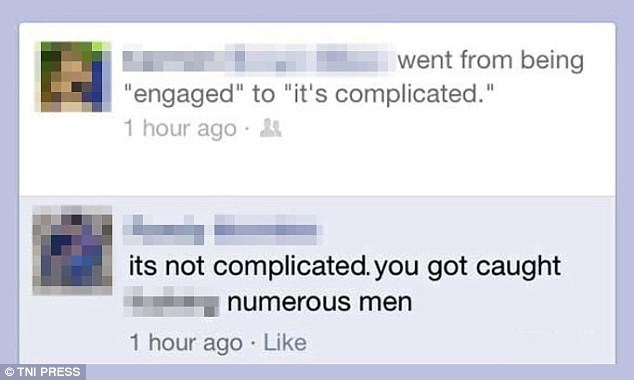 """Text - went from being """"engaged"""" to """"it's complicated."""" 1 hour ago its not complicated.you got caught numerous men 1 hour ago Like TNI PRESS"""