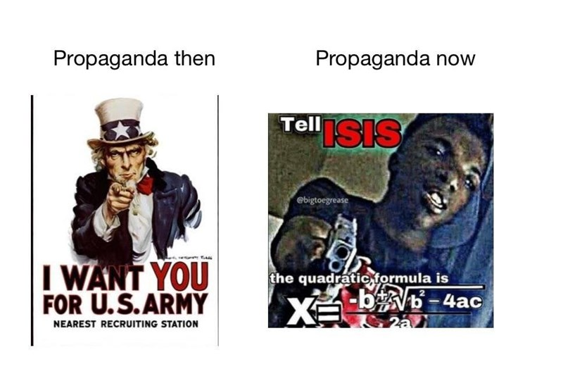 Meme of propaganda then of uncle sam and us army wants you and now with deep fried anti ISIS meme