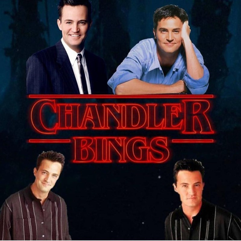 Funny meme about chandler Bings show isntead of stranger things.