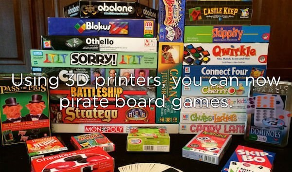 Games - obolone abolone atolone CASTLE KEEP Bloku dppity Qwiykle Othello Connect Four Using 3D priaters, you can now PASS PIGS CherryO pirate board games ChufesTedlels BATTLESHIP Stategण dक MS CANDY LAI DOMINOES The Cl Pe MONDPOLY MI SKIP BO CHeckersan CAT