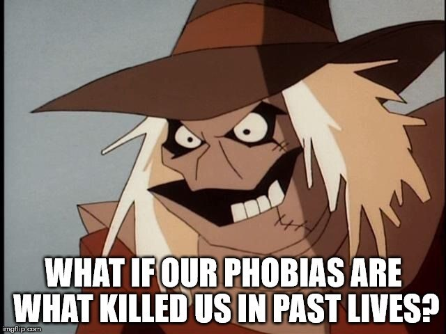 Cartoon - WHAT IFOUR PHOBIAS ARE WHAT KILLED USIN PAST LIVES? imgflip.com