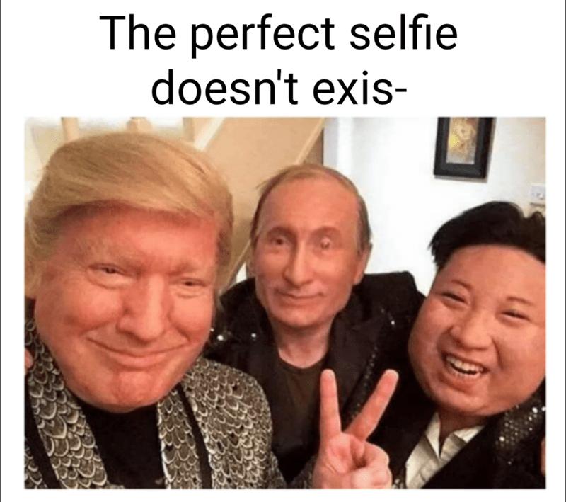 dank meme about the perfect selfie involving Putin, Trump and Kim Jong Un impersonators
