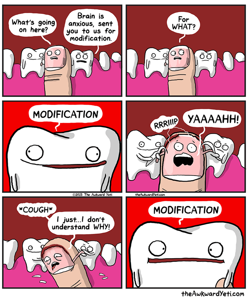 Cartoon - Brain is anxious, sent you to us for modification. For WHAT? What's going on here? MODIFICATION УААААНН) RRRIIIP theAukwardYeticom O2015 The Awkward Yeti MODIFICATION *COUGH* just...I don't understand WHY! theAwkwardYeti.com