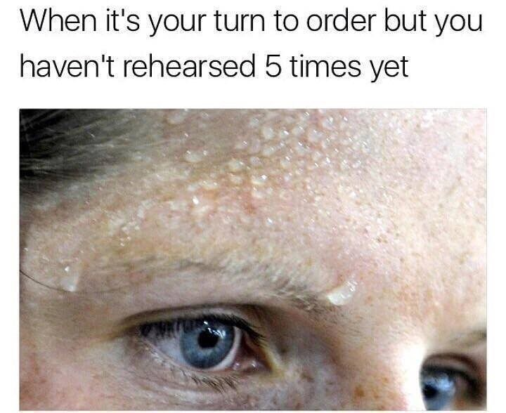 Funny meme about having anxiety about ordering the right thing at a restaurant