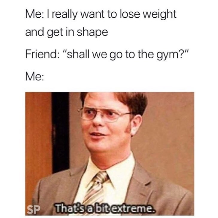 Funny meme about wanting to lose weight but not wanting to go to the gym.
