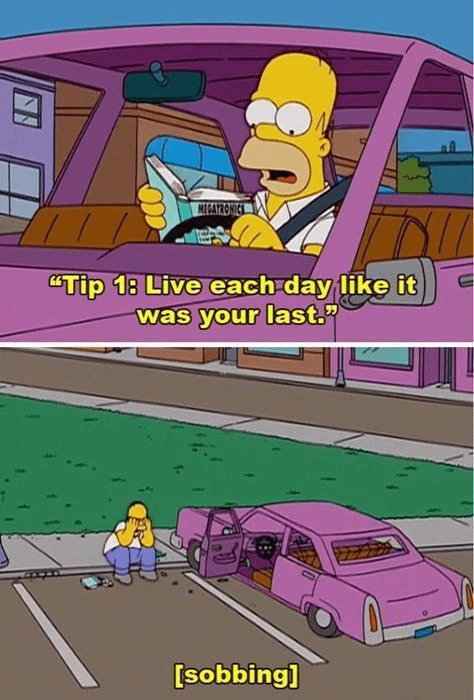 """meme - Motor vehicle - MECATRONICS """"Tip 13 Live each-day like it was your last. [sobbing]"""