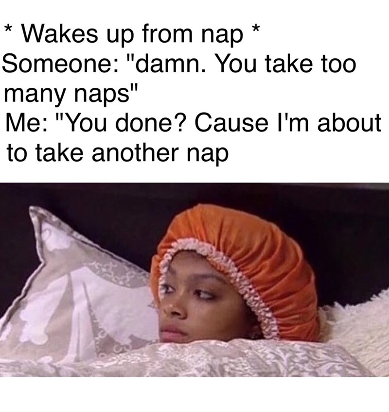 meme - wakes up from nap