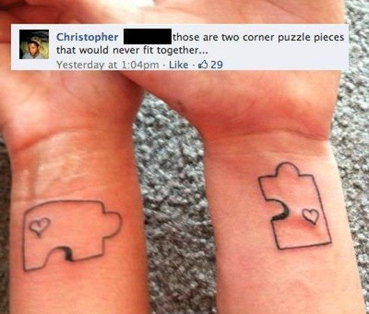 cringe tattoo - Skin - those are two corner puzzle pieces Christopher that would never fit together... Yesterday at 1:04pm Like 329