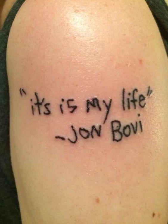 cringe tattoo - Shoulder - its is My life ~JoN Bovi JON OVI