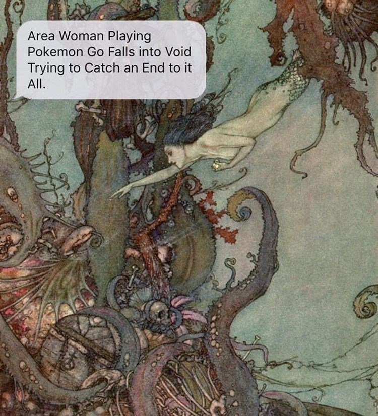 Illustration - Area Woman Playing Pokemon Go Falls into Void Trying to Catch an End to it All.