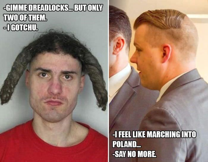 Face - GIMMEDREADLOCKS. BUTONLY TWOOF THEM. IGOTCHU. HFEEL LIKE MARCHING INTO POLAND... SAY NO MORE