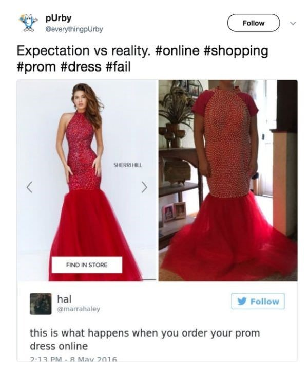 Dress - pUrby @everythingpUrby Follow Expectation vs reality. #online #shopping #prom #dress #fail SHERRI HILL < FIND IN STORE hal Follow @marrahaley this is what happens when you order your prom dress online 2:13 PM-R Mav 2016