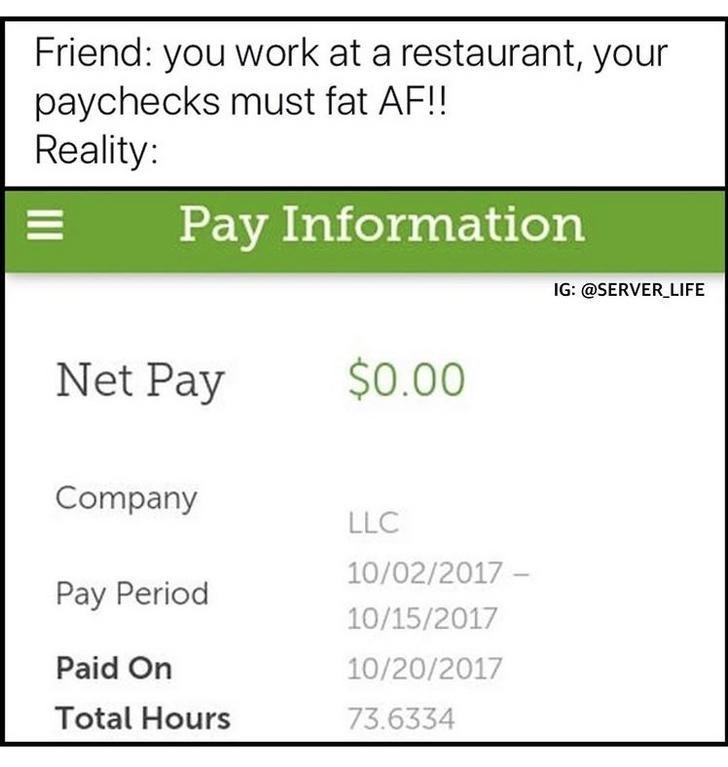 work meme about not having money when you work at a restaurant