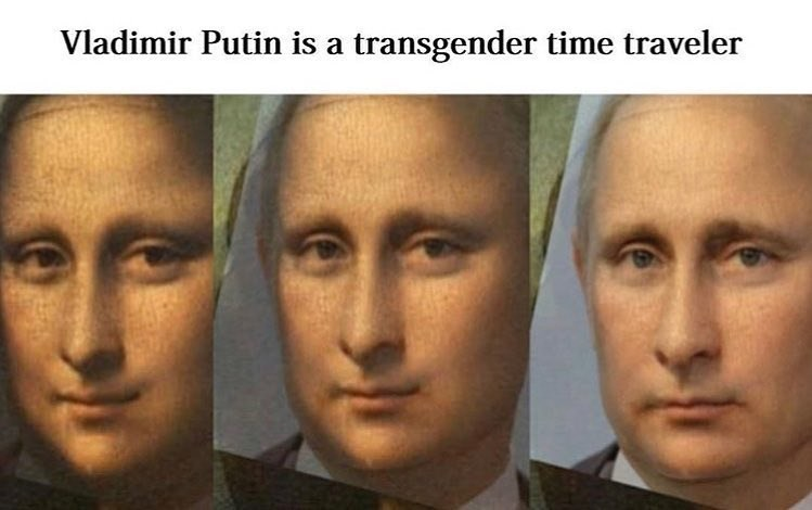 Funny meme comparing Vladimir Putin to the Mona Lisa.