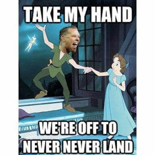 heavy metal meme - Cartoon - TAKE MY HAND WERE OFF TO NEVER NEVER LAND