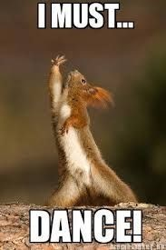 squirrel meme about wanting to dance with pic of squirrel contorted gracefully