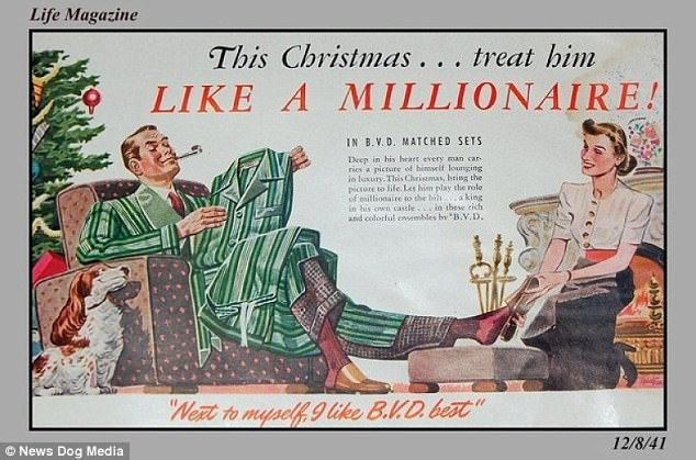 Vintage advertisement - Life Magazine This Christmas... treat him LIKE A MILLIONAIRE! IN B.V. D. MATCHED SETS Deep in his heart every man car ries a picture of himself lounging ie luxury, This Christmas, bring the picure to life Let him play the role of millionaire to the bilta king in his own castle...in thtse tich and colorful omembles bB.V.D Neat to myself g tke B.VD beat 12/8/41 News Dog Media