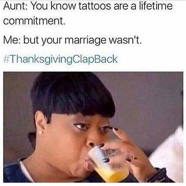 thanksgiving clap back about not being to keep a marriage