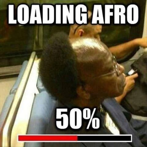 Funny picture meme of a man who looks like his afro is loading onto his domed bald head
