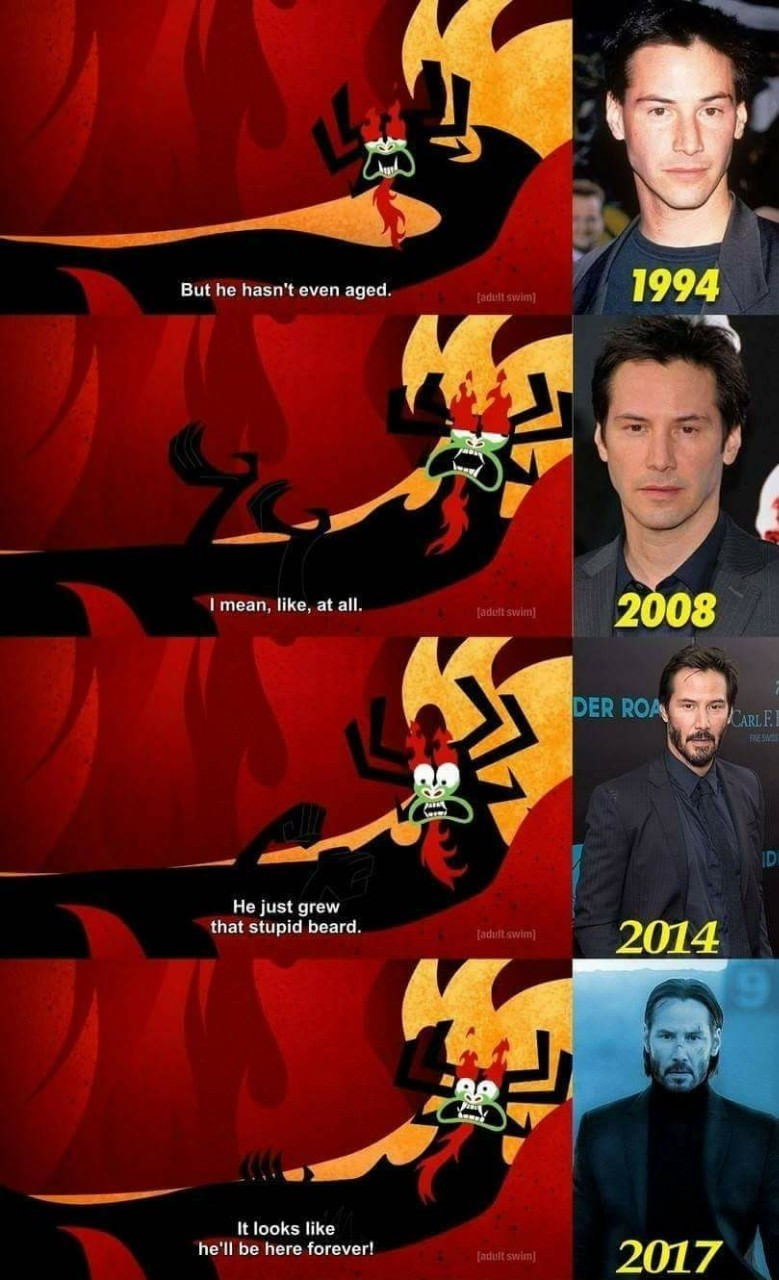 Funny meme about how Keanu Reeves just never ages