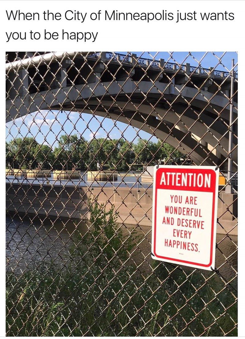 City of Minneapolis puts up sign saying you are wonderful and deserve every happiness
