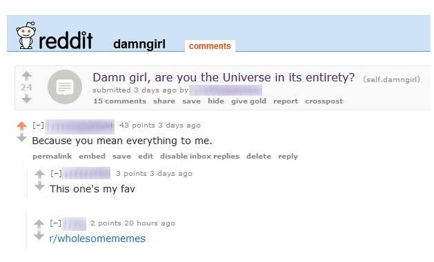 Reddit pick up line about being the universe in its entirety