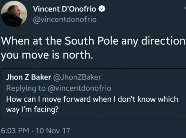 meme about how everything is north when you are in the south pole