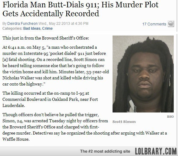 Florida man butt dials 911 and his murder plot gets recorded May 22