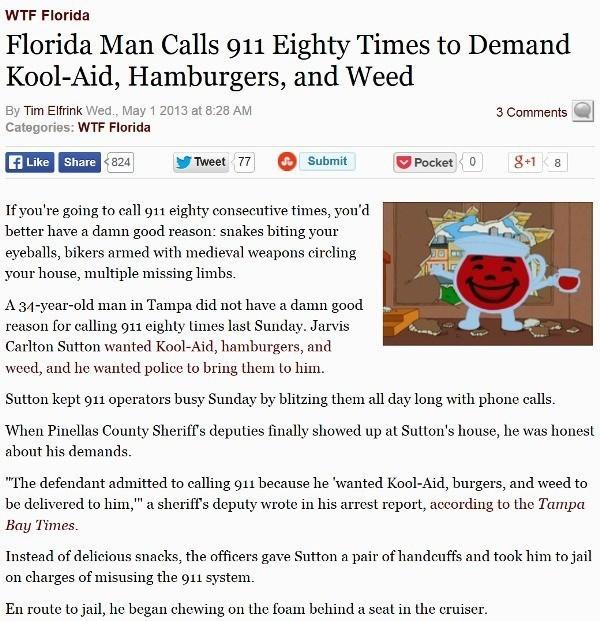 Florida man calls 911 80 times to demand kool-aid, hamburgers and weed