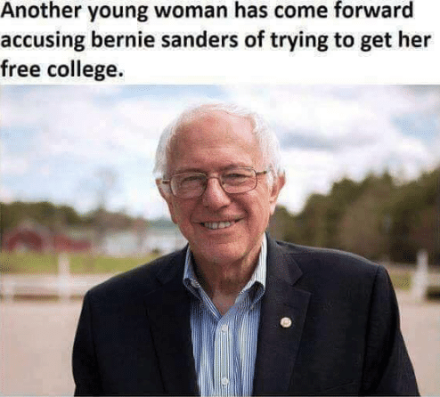 Funny meme about someone accusing Bernie Sanders of wanting to help pay for college.