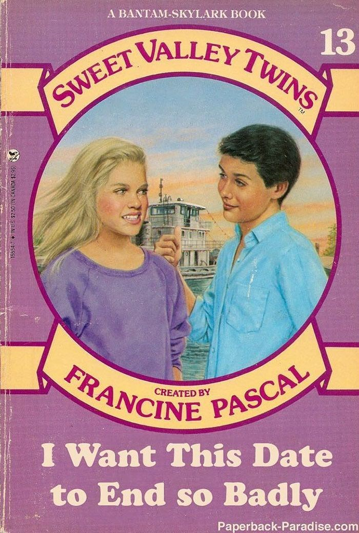 Poster - A BANTAM-SKYLARK BOOK 13 SWEET VALLEY TWINS FRANCINE PASCAL I Want This Date to End so Badly Paperback-Paradise.com INUS $2 50 (IN CANADA $2
