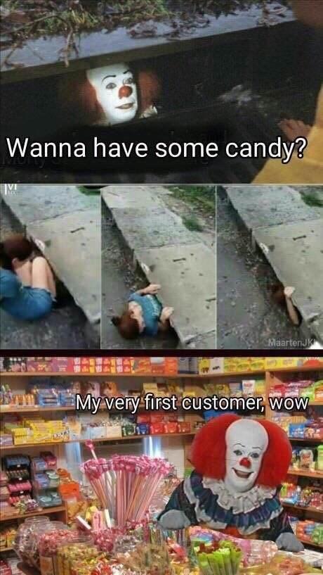 meme - Font - Wanna have some candy? MaartenJK e My very first customer, wow