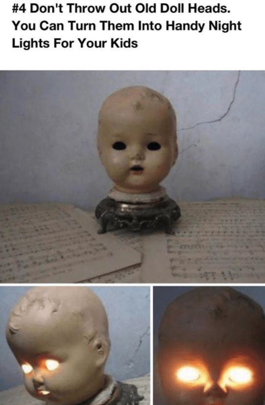 Face - #4 Don't Throw Out Old Doll Heads You Can Turn Them Into Handy Night Lights For Your Kids
