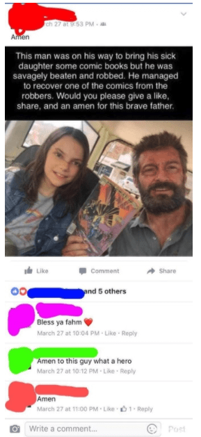 old people social media - Text - ch 27 at 9:53 PM Amen This man was on his way to bring his sick daughter some comic books but he was savagely beaten and robbed. He managed to recover one of the comics from the robbers. Would you please give a like, share, and an amen for this brave father Like Comment Share and 5 others Bless ya fahm March 27 at 10:04 PM -Like Reply Amen to this guy what a hero March 27 at 10:12 PM Like Reply Amen March 27 at 11:00 PM Like 1 Reply Write a comment... Post