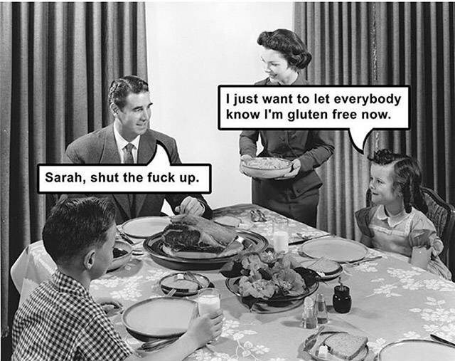 Funny meme about being gluten free on Thanksgiving.