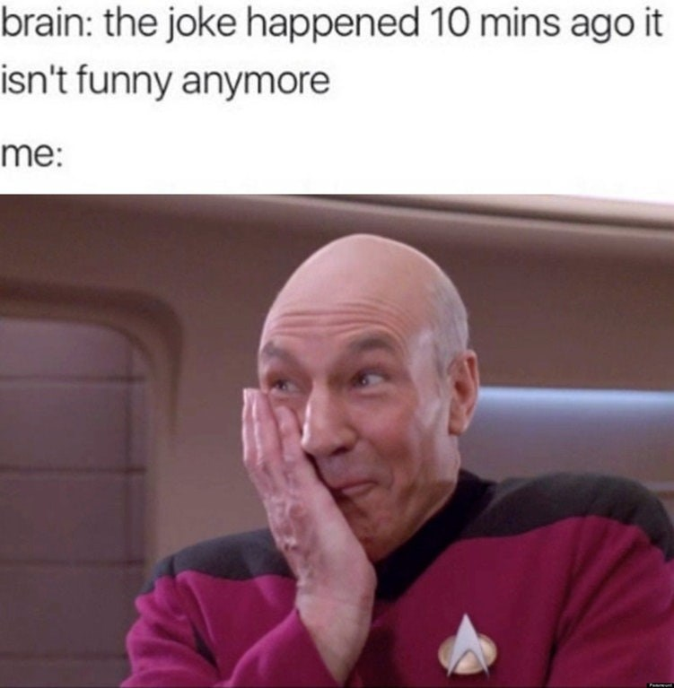 Funny meme about laughing at a joke that is no longer funny.