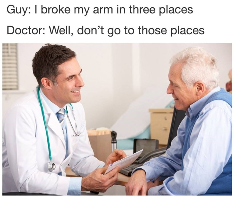 Funny dad joke and doctor meme.