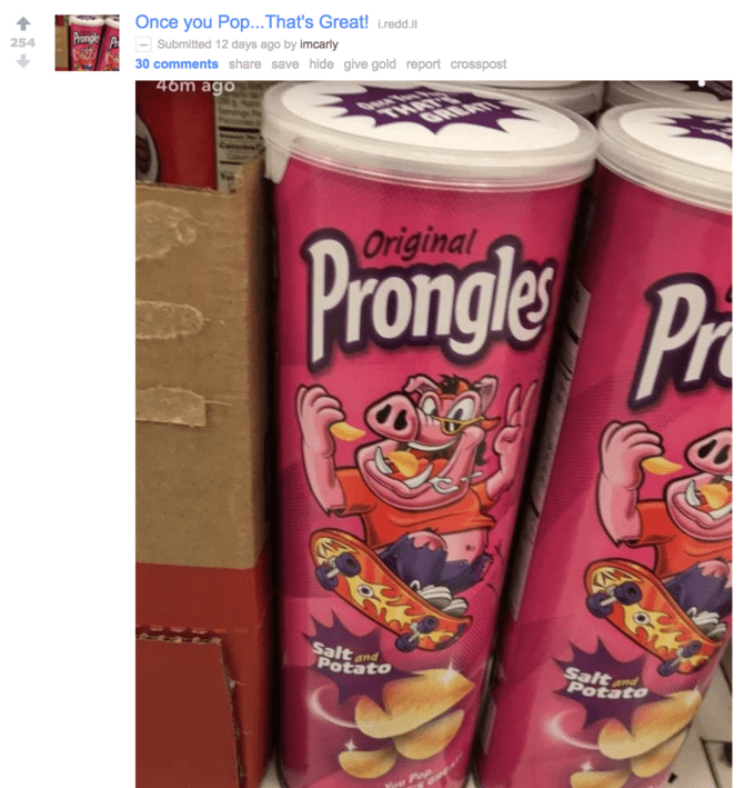 Reddit Once You Pop, That's Great logo on Prongles