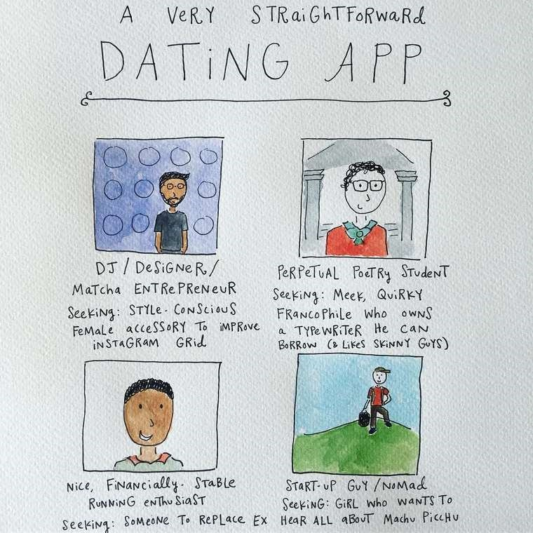 mari andrew webcomic - Text - S TRaiGhTFoRwa Rd A VeR.Y DATING APP DJ DeSiGNe R/ PeRPeTUAL PoeT Ry STudeNT Seeking: Meek, QuiRKY FRANCO Phile who owNS TYPe WRITeR He caN BORROW ( Likes SKINNY GUYS MaTcha ENTRe PReNeuR SeekiNg: STYLE CoNSciouS FeMale acceSSORY To MPRove INSTAGRAM GRid Nice, FiNaNcially. STaBle RUNNING eNThu SiaST START- UP GuY/NOMad SeekiNG: GiRL who waNTS To SeekiNg: SoMeONe To RePLace Ex HeaR ALL aBovT Machv PiceHu
