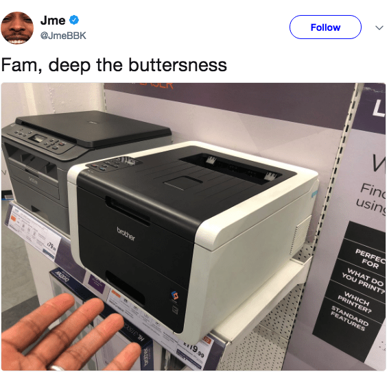 Printer - Follow Jme @JmeBBK Fam, deep the buttersness Fin using PERFEC FOR WHAT DO YOU PRINT? WHICH PRINTER? orthe STANDARD FEATURES a19 99