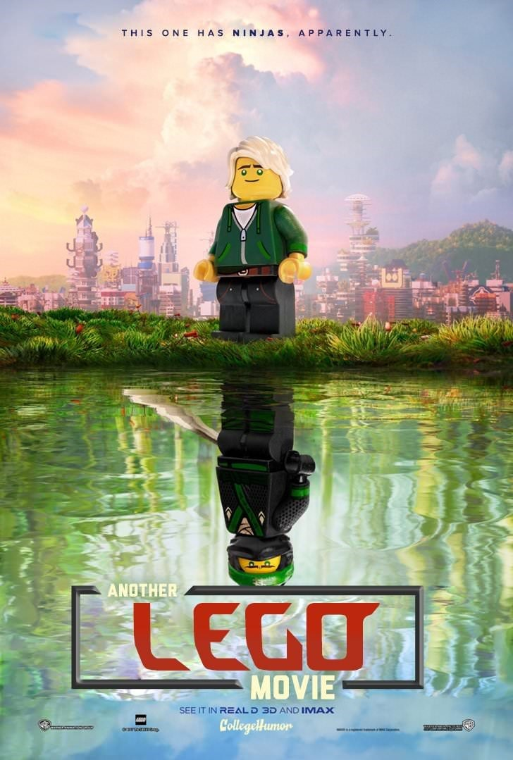Poster - THIS ONE HAS NINJAS, APPARENTLY ANOTHER [LEGO MOVIE SEE IT IN REAL D 3D AND IMAX CollegeHumon rcemes