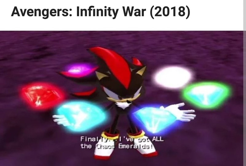 Text - Avengers: Infinity War (2018) Final y 've go ALL the Chaos Emeralds!