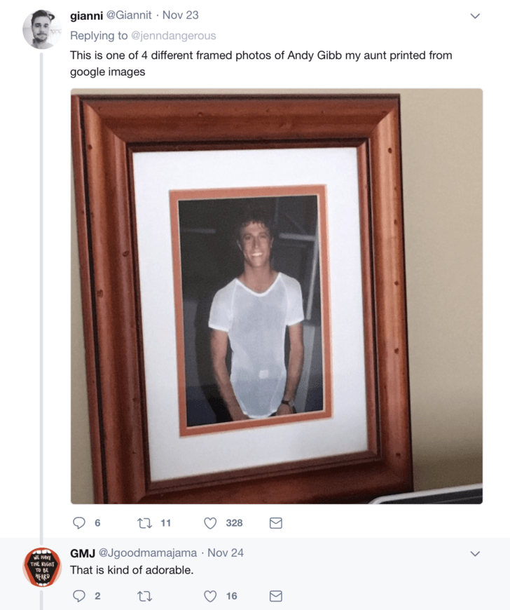 Photograph - gianni @Giannit Nov 23 Replying to @jenndangerous This is one of 4 different framed photos of Andy Gibb my aunt printed from google images t 11 328 6 GMJ @Jgoodmamajama Nov 24 THE RIGHT That is kind of adorable. EARD 2