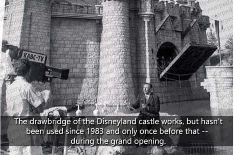 History - w sign Stght srigh iywarped arped arpe KABC-TV com .com fo warr ywa The drawbridge of the Disneyland castle works, but hasn't ped been used since 1983 and only once before that -- m sligh Oslig during the grand opening.
