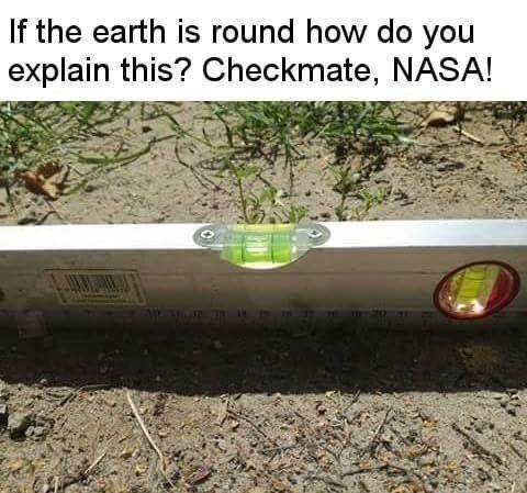 meme about asking NASA how can earth be round if the ground is leveled