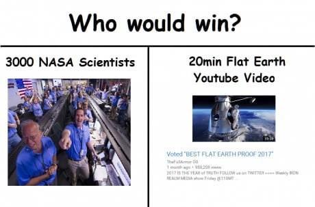 meme about who would win, NASA verus Flat earth society