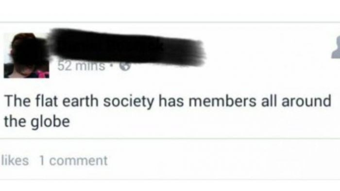 meme about the flat earth society having members all over the globe