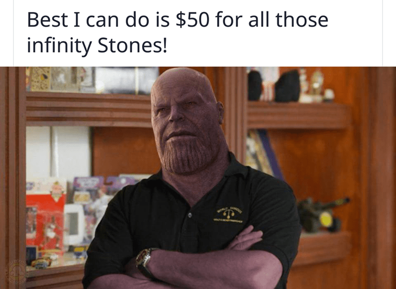 Text - Best I can do is $50 for all those infinity Stones! MOY wLD